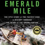 MntnReview: The Story Behind 'The Emerald Mile'
